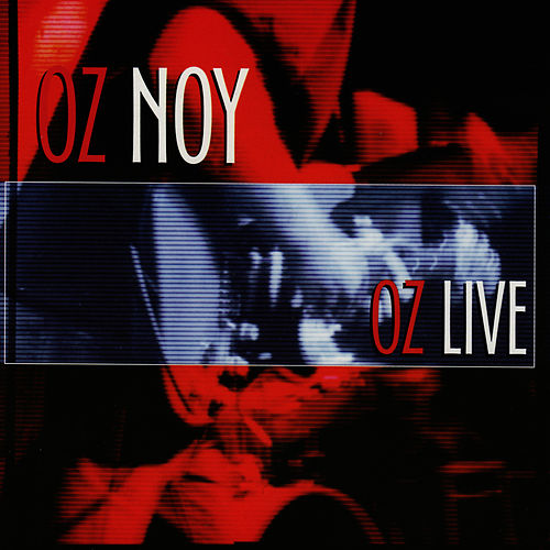 Play & Download OZ Live by Oz Noy | Napster
