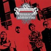Musica Para Despues De Almuerzo by Bitman & Roban