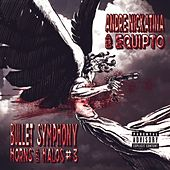 Play & Download Bullet Symphony Horns And Halos #3 by Andre Nickatina | Napster