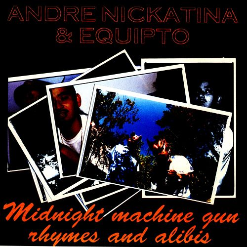 Play & Download Midnight Machine Gun Rhymes And Alibis by Andre Nickatina | Napster