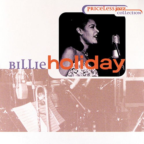 Play & Download Priceless Jazz Collection by Billie Holiday | Napster