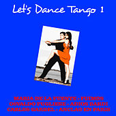 Let's Dance Tango 1 by Various Artists