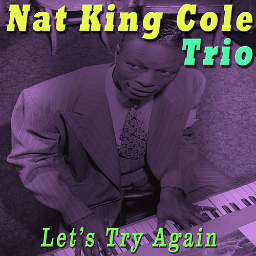 Play & Download Let's Try Again by Nat King Cole | Napster