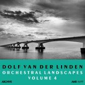 Orchestral Landscapes Volume 4 by Dolf Van Der Linden