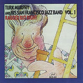 Play & Download Ragged but Right, Vol. 1 by Turk Murphy | Napster