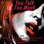 You Talk Too Much von Various Artists