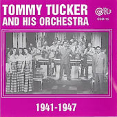 1941-1947 by Tommy Tucker