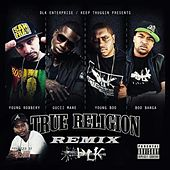 True Religion (Remix) [feat. Boo Banga, Young Robbery & Young Boo] by Gucci Mane