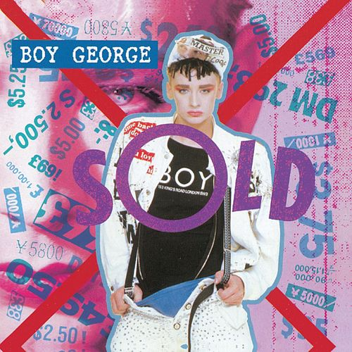 Sold by Boy George