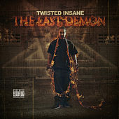 Play & Download The Last Demon by Twisted Insane | Napster