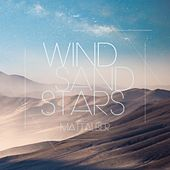 Wind Sand Stars by Matt Alber