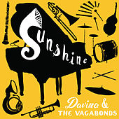 Play & Download Sunshine by Davina and The Vagabonds | Napster