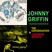 Play & Download The Congregation + a Blowing Session by Johnny Griffin | Napster