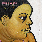 Play & Download North Mali Griot Beats by Alpha | Napster