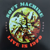 Live in 1970, Vol. 1 by Soft Machine