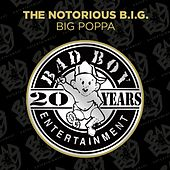 Play & Download Big Poppa by The Notorious B.I.G. | Napster