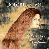 Play & Download Strange Affair by Dolores Keane | Napster
