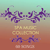 Spa Music Collection 2014 - Best New Spa Sounds for Relaxing Spa Day At Home by Spa Music Collection
