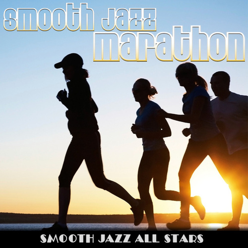 Play & Download Smooth Jazz Marathon by Smooth Jazz Allstars | Napster