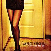 Play & Download In Everything You Do by Cameron Mitchell | Napster
