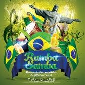 Rumba Samba: Homenaje a los Mundiales de Futbol de Brasil by Various Artists