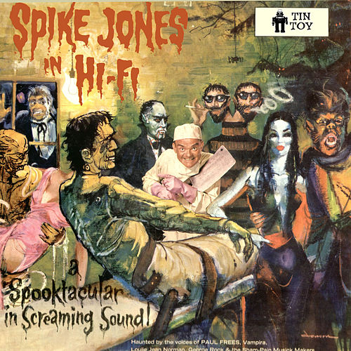 Play & Download A Spooktacular in Screaming Sound! by Spike Jones | Napster