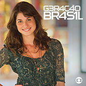 Play & Download Geração Brasil - Nacional by Various Artists | Napster
