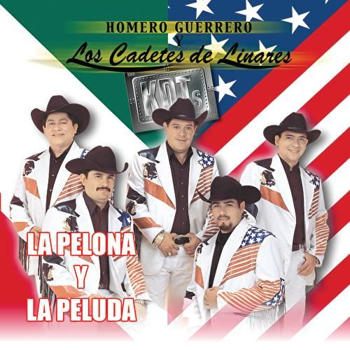 Play & Download Las Pelona Y Las Peluda by Homero Guerrero Jr. Y Los... | Napster