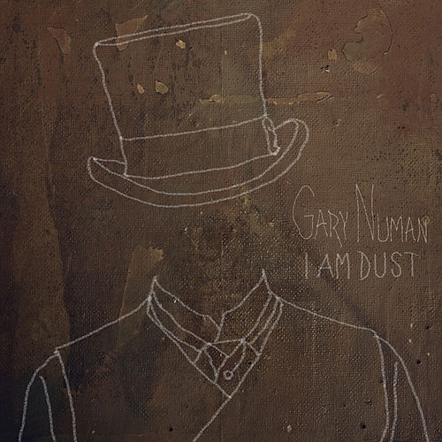 Play & Download I Am Dust by Gary Numan | Napster