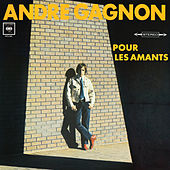 Play & Download Pour les amants by André Gagnon | Napster