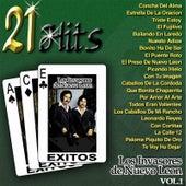 Play & Download 21 Hits, Vol. 1 by Los Invasores De Nuevo Leon | Napster