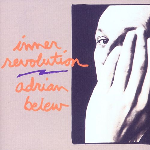 Play & Download Inner Revolution by Adrian Belew | Napster