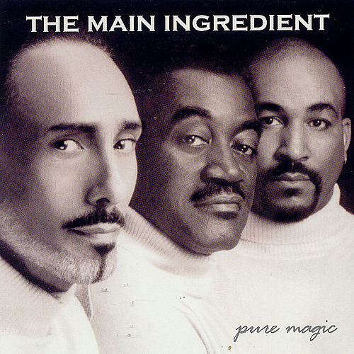 Pure Magic by The Main Ingredient