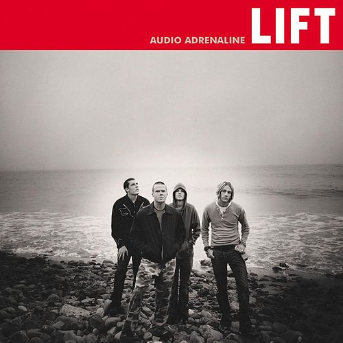 Play & Download Lift by Audio Adrenaline | Napster