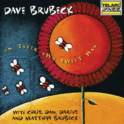 Play & Download In Their Own Sweet Way by Dave Brubeck | Napster