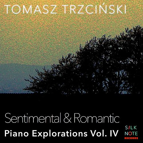 Piano Exploration, Vol. 4: Sentimental & Romantic von Tomasz Trzcinski