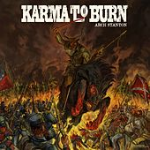 Play & Download Arch Stanton by Karma to Burn | Napster