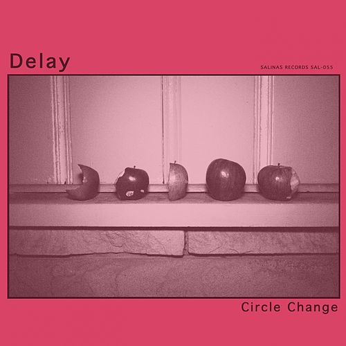 Play & Download Circle Change by Delay | Napster