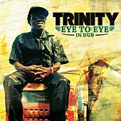 Play & Download Trinity (Eye to Eye in Dub) by Jericho | Napster