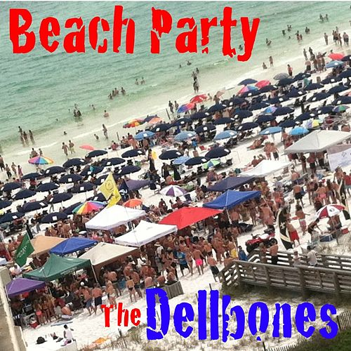 Play & Download Beach Party by The Dellbones | Napster