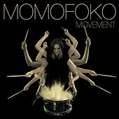 Play & Download Movement by Momofoko | Napster