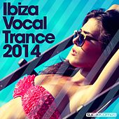 Play & Download Ibiza Vocal Trance 2014 - EP by Various Artists | Napster