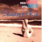 Shades of Rio by Romero Lubambo