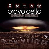 Play & Download Shutdown Sequence by Bravo Delta | Napster