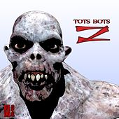 Play & Download Z - Single by Tots Bots | Napster