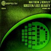 Kirsten / Lost Beauty - Single by Matthew J Bentley