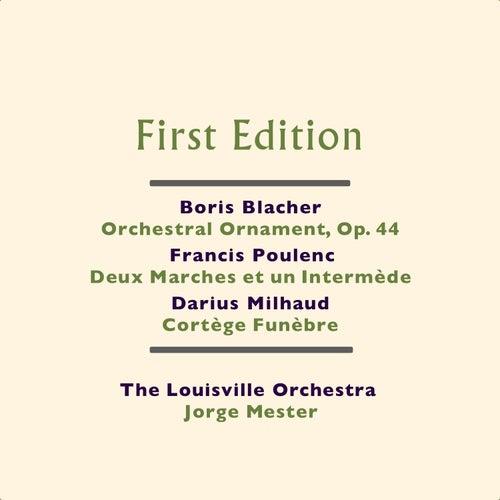 Play & Download Boris Blacher: Orchestral Ornament, Op. 44 - Francis Poulenc: Deux Marches et un Intermède - Darius Milhaud: Cortège Funèbre by Jorge Mester | Napster