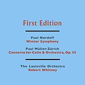 Paul Nordoff: Winter Symphony - Paul Müller-Zürich: Concerto for Cello & Orchestra, Op. 55 by Various Artists