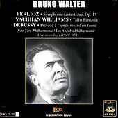 Play & Download Berlioz: Symphonie Fantastique - Bruno Walter by Bruno Walter | Napster