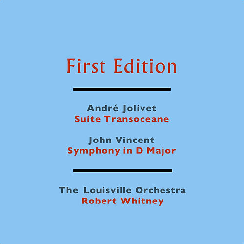 Play & Download André Jolivet: Suite Transoceane - John Vincent: Symphony in D Major by Robert Whitney | Napster